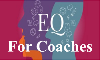 EQ Training for Coaches: Mon & Thurs PM